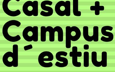 Casal i Campus d´estiu 2019